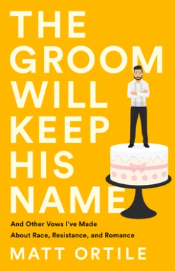 Groom Will Keep His Name